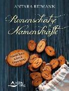 Cover-Bild zu Runenschätze - Namenskräfte von Reimann, Antara