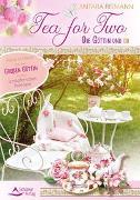 Cover-Bild zu Tea for Two - die Göttin und du von Reimann, Antara