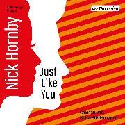 Cover-Bild zu Just like you (Audio Download) von Hornby, Nick