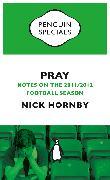 Cover-Bild zu Pray (eBook) von Hornby, Nick