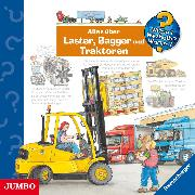 Cover-Bild zu Wieso? Weshalb? Warum? Alles über Laster, Bagger und Traktoren (Audio Download) von Erne, Andrea