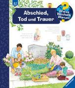 Cover-Bild zu Wieso? Weshalb? Warum? Abschied, Tod und Trauer (Band 42) von Mennen, Patricia