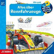 Cover-Bild zu Wieso? Weshalb? Warum? Alles über Rennfahrzeuge (Audio Download) von Nieländer, Peter