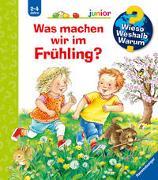 Cover-Bild zu Wieso? Weshalb? Warum? junior: Was machen wir im Frühling? (Band 59) von Erne, Andrea