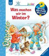Cover-Bild zu Wieso? Weshalb? Warum? junior: Was machen wir im Winter? (Band 58) von Erne, Andrea