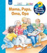 Cover-Bild zu Wieso? Weshalb? Warum? junior: Mama, Papa, Oma, Opa (Band 39) von Erne, Andrea