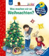 Cover-Bild zu Wieso? Weshalb? Warum? junior: Was machen wir an Weihnachten? (Band 44) von Erne, Andrea