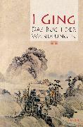 Cover-Bild zu I Ging. Das Buch der Wandlungen (eBook) von Verlag, Anaconda (Hrsg.)
