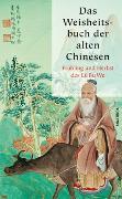 Cover-Bild zu Das Weisheitsbuch der alten Chinesen von Lü Bu We