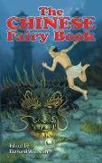 Cover-Bild zu The Chinese Fairy Book (eBook) von Wilhelm, Richard (Hrsg.)