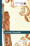 Cover-Bild zu Iranian Proverbs von Ahmadinejadfarsangi, Naiem