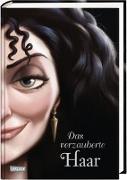 Cover-Bild zu Disney - Villains 5: Das verzauberte Haar von Disney, Walt