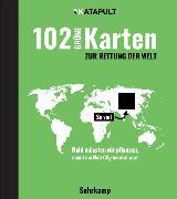Cover-Bild zu 102 grüne Karten zur Rettung der Welt von KATAPULT (Hrsg.)