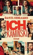 Cover-Bild zu Ich und Kaminski von Kehlmann, Daniel