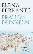 Cover-Bild zu Frau im Dunkeln von Ferrante, Elena