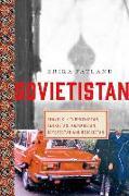 Cover-Bild zu Sovietistan: Travels in Turkmenistan, Kazakhstan, Tajikistan, Kyrgyzstan, and Uzbekistan von Fatland, Erika
