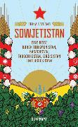 Cover-Bild zu Sowjetistan von Fatland, Erika