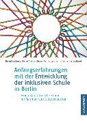 Cover-Bild zu Anfangserfahrungen mit der Entwicklung der inklusiven Schule in Berlin von Ahrbeck, Bernd