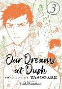 Cover-Bild zu Our Dreams at Dusk: Shimanami Tasogare Vol. 3 von Kamatani, Yuhki