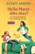 Cover-Bild zu Hello Marie - alles okay? von Ahrens, Renate