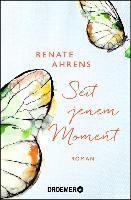 Cover-Bild zu Seit jenem Moment (eBook) von Ahrens, Renate