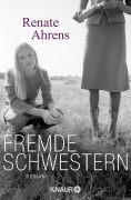 Cover-Bild zu Fremde Schwestern (eBook) von Ahrens, Renate