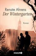 Cover-Bild zu Der Wintergarten (eBook) von Ahrens, Renate
