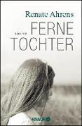 Cover-Bild zu Ferne Tochter (eBook) von Ahrens, Renate