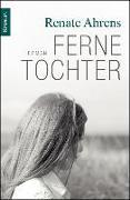 Cover-Bild zu XXL-Leseprobe - Ferne Tochter (eBook) von Ahrens, Renate