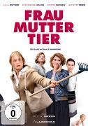 Cover-Bild zu Frau Mutter Tier von Julia Jentsch (Schausp.)