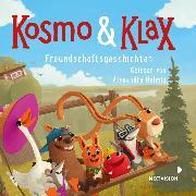 Cover-Bild zu Kosmo & Klax - Freundschaftsgeschichten (Audio Download) von Helmig, Alexandra