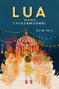 Cover-Bild zu Lua und die Zaubermurmel (eBook) von Helmig, Alexandra