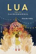 Cover-Bild zu Lua und die Zaubermurmel von Helmig, Alexandra