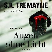 Cover-Bild zu Augen ohne Licht (ungekürzt) (Audio Download) von Tremayne, S. K.