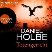 Cover-Bild zu Totengericht (Ungekürzte Lesung) (Audio Download) von Holbe, Daniel