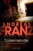 Cover-Bild zu Todesmelodie von Franz, Andreas