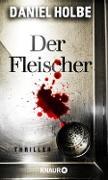 Cover-Bild zu Der Fleischer (eBook) von Holbe, Daniel