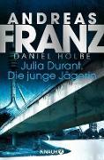 Cover-Bild zu Julia Durant. Die junge Jägerin (eBook) von Franz, Andreas
