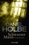 Cover-Bild zu Schwarzer Mann (eBook) von Holbe, Daniel