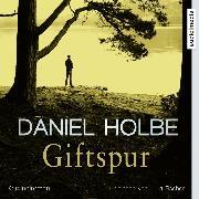Cover-Bild zu Giftspur (Audio Download) von Holbe, Daniel