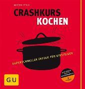 Cover-Bild zu Crashkurs Kochen (eBook) von Kittler, Martina