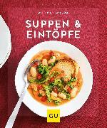 Cover-Bild zu Suppen & Eintöpfe (eBook) von Mangold, Matthias F.