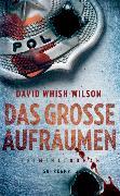 Cover-Bild zu Das große Aufräumen von Whish-Wilson, David