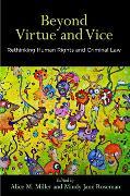 Cover-Bild zu Beyond Virtue and Vice (eBook) von Miller, Alice M. (Hrsg.)