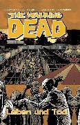 Cover-Bild zu The Walking Dead 24: Leben und Tod (eBook) von Kirkman, Robert