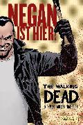 Cover-Bild zu The Walking Dead: Negan ist hier! (eBook) von Robert, Kirkman