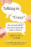 Cover-Bild zu Talking to 'Crazy' von Goulston, Mark