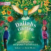 Cover-Bild zu Daliahs Garten - Das Geheimnis des grünen Nachtfeuers (Audio Download) von Turan, Fabiola