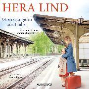 Cover-Bild zu Grenzgängerin aus Liebe (ungekürzt) (Audio Download) von Lind, Hera