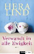 Cover-Bild zu Verwandt in alle Ewigkeit (eBook) von Lind, Hera